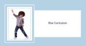 Blue Curriculum