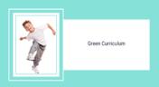Green Curriculum