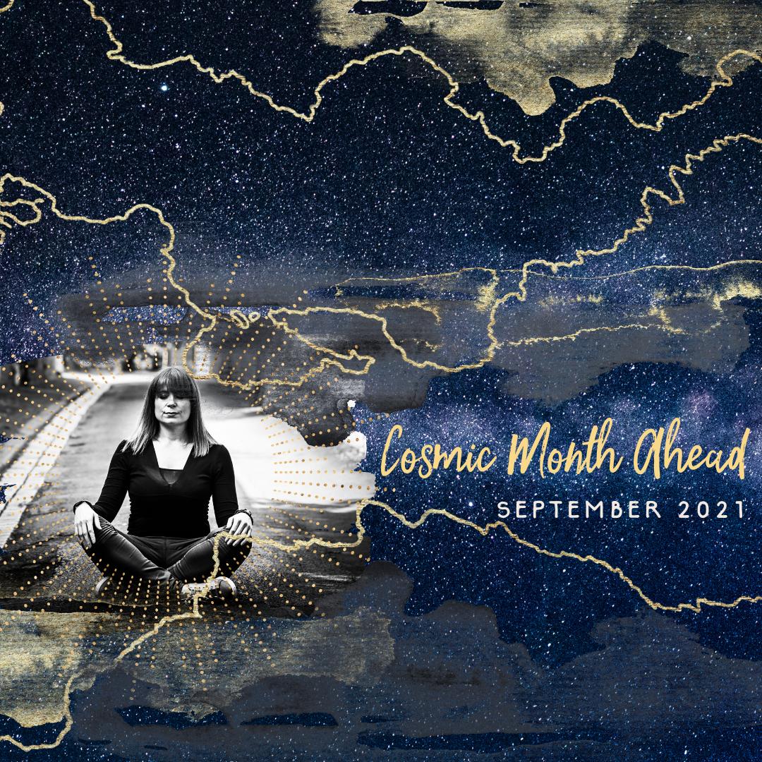 September Cosmic Month Ahead