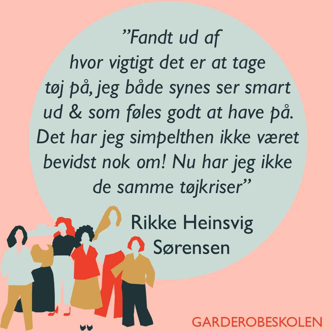 1080 x 1080 px Garderobeskolen Rikke Heinsvig