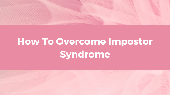 Worthy Blog - How To Overcome Impostor Syndrome