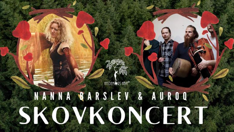 Skovkoncert med Nanna Barslev solo og Auroq
