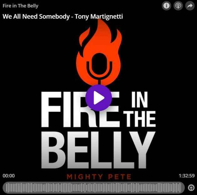 FireShot Screen Capture #093 - 'We All Need Somebody - Tony Martignetti - Fire in The Belly - Omny.fm' - omny.fm