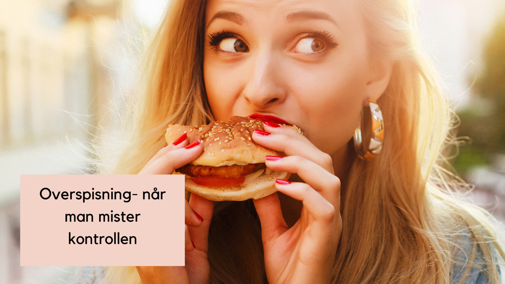 Overspisning- når man mister kontrollen