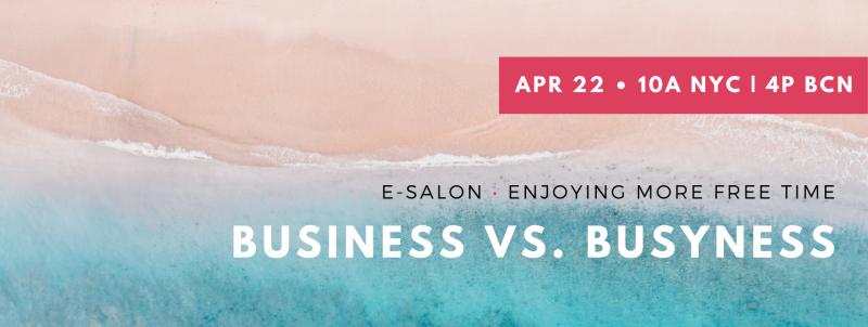 event-e-salon-business-vs-busyness