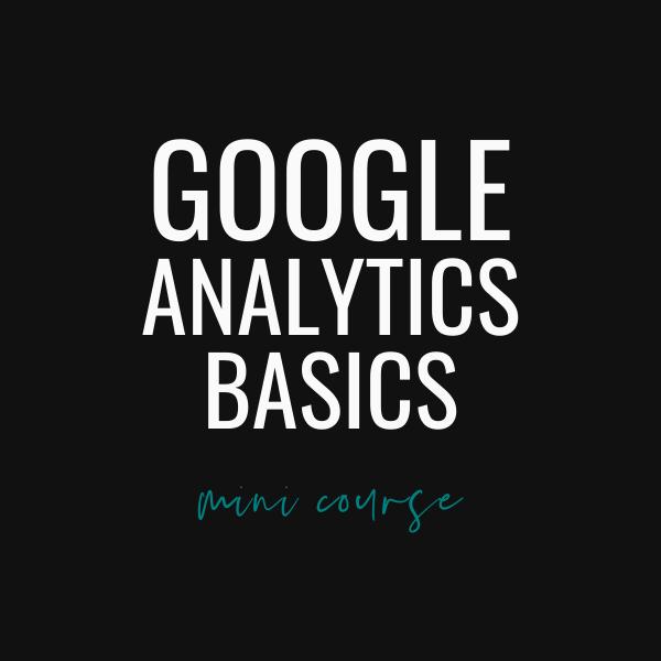 Goggle Analytics Basics Course