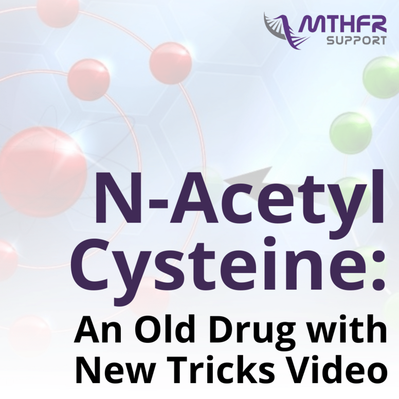 N-Acetyl Cysteine: An Old Drug with New Tricks Video