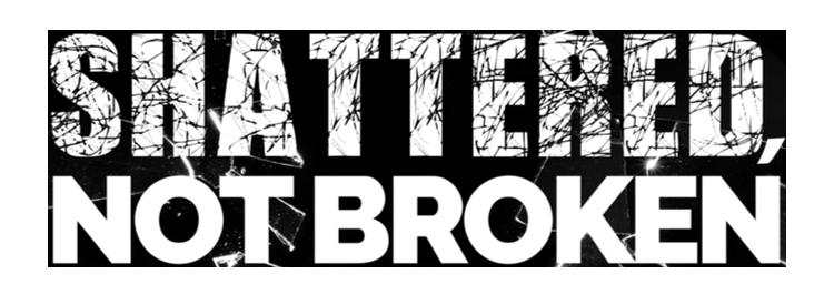 shattered but not broken 1