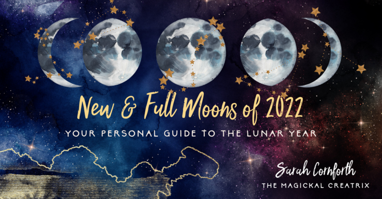 Your New & Full Moons of 2022