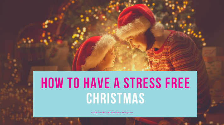 stress free christmas blog